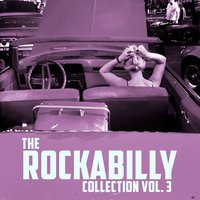 The Rockabilly Collection, Vol. 3 — сборник