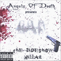 The SideShow Killaz — Angelz of Death