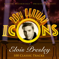 20th Century Icons - Elvis Presley (100 Classic Tracks) — Elvis Presley