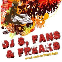 Djs, Fans & Freaks, Vol. 1 — сборник
