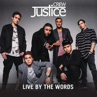 Live By The Words — Justice Crew