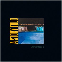 Acoustic 1 — A Story Told