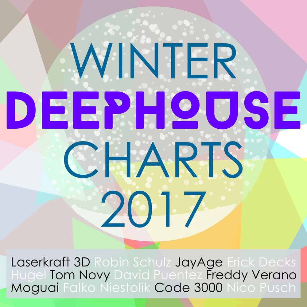 Winter deep house charts 2017 for Deep house music charts