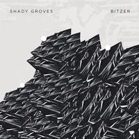 Bitzer — Shady Groves