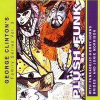 Plush Funk — George Clinton