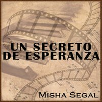 Un Secreto De Esperanza (A Beautiful Secret) — Misha Segal