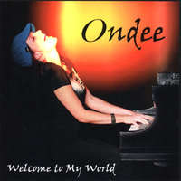 Welcome To My World — Ondee