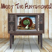 Meet the Flintstones - A Collection of Classic Television Themes Like Mash, Happy Days, Hawaii Five-O and More! — сборник