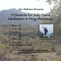 5 Elements for Solo Piano Meditation and Feng Shui Music — Jason Campbell