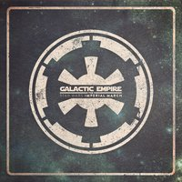 The Imperial March — Galactic Empire