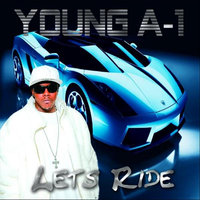 Lets Ride - Single — Young A-1