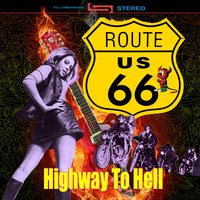 Route 66 - Highway To Hell — сборник