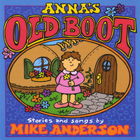 Anna's Old Boot — Mike Anderson