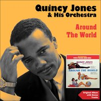 Around the World — Джордж Гершвин, Quincy Jones & His Orchestra