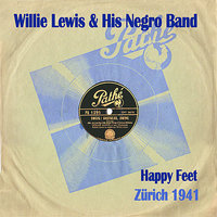 Happy Feet — Willie Lewis & His Negro Band