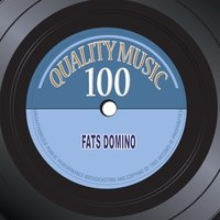 Quality Music 100 — Fats Domino