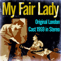 My Fair Lady - Original London Cast 1959 — сборник