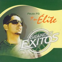 Grandes Exitos (Greatest Hits) — Paulo FG Y Su Elite