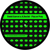 Play or Pray — David Garcet