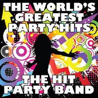 The World's Greatest Party Hits — The Hit Party Band