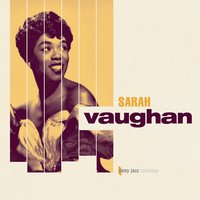 Sony Jazz Collection — Джордж Гершвин, Sarah Vaughan