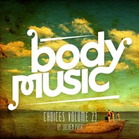 Body Music - Choices 23 — сборник
