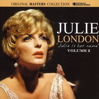 Julie Is Her Name Volume 2 — Julie London
