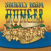 Strictly from Hunger / The Lost Album — Hunger