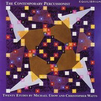 The Contemporary Percussionist - Udow / Watts — Michael Udow, Christopher Watts