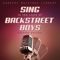 Sing in the Style of Backstreet Boys — Karaoke Backtrax Library
