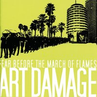 Art Damage — Fear Before The March Of Flames