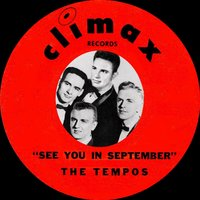 See You in September — The Tempos