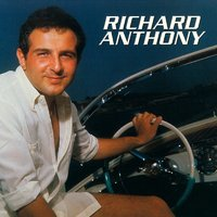 Richard Anthony — Richard Anthony