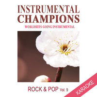 Rock & Pop Vol. 9 Karaoke — Instrumental Champions