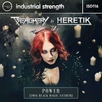 Power - 2016 Black Magic Anthem — Heretik, Treachery