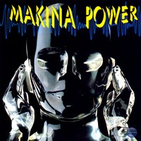 Makina Power — L. PRICE, Quique Tejada, Makina Power, Tulio Tonelli