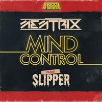 Mind Control / Slipper — Memtrix