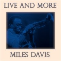 Live and More — Miles Davis