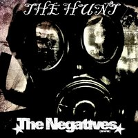 The Hunt - Single — The Negatives