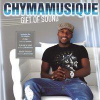 Gift Of Sound — Chymamusique