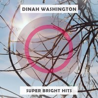 Super Bright Hits — Dinah Washington & Brook Benton