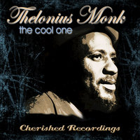 The Cool One — Thelonious Monk