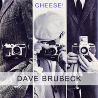 Cheese — Dave Brubeck & J.J. Johnson & Kai Winding