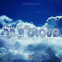 On a Cloud — Neisha Neshae
