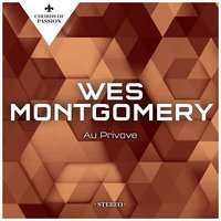 Au Privave — Wes Montgomery