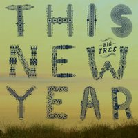 This New Year — Big Tree