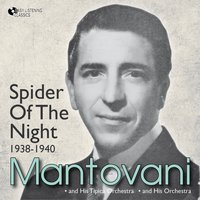Spider of the Night — Mantovani and his Orchestra