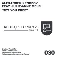 Set You Free — Alexander Xendzov feat. Julie-Anne Melfi