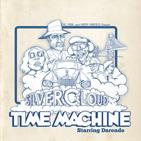 Silver Cloud Time Machine — The Park, Happy Mayfield