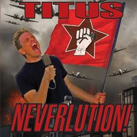 Neverlution — Christopher Titus
